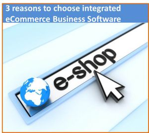 3_reasons_to_choose_integrated_e_commerce_business_software