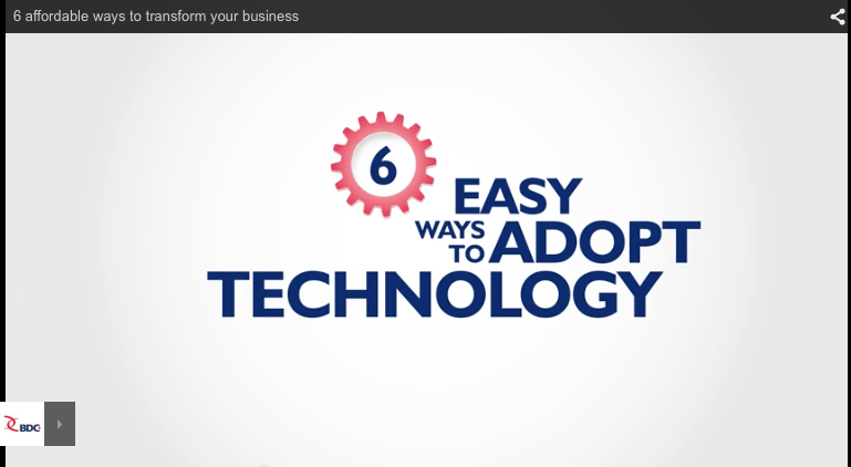 BDC's 6 Ways to Adopt Technology