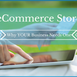 why-your-business-needs-ecommerce