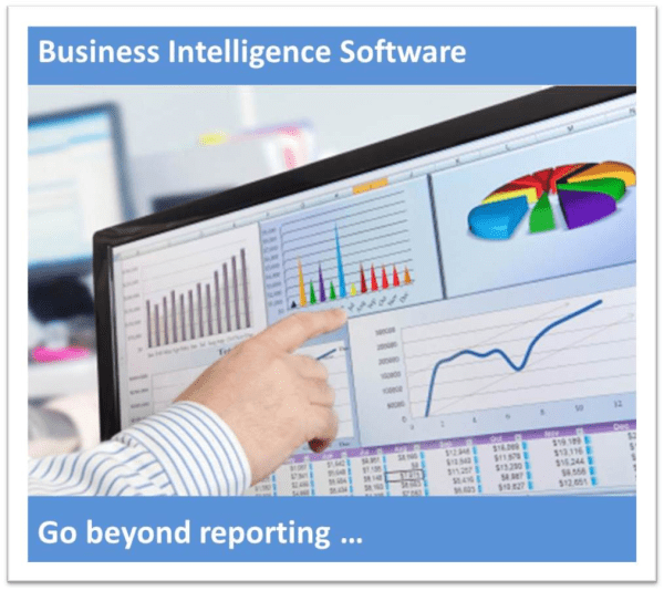 Go beyond reporting with integrated business intelligence software