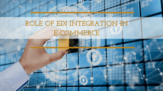 EDI Intergation and e-commerce
